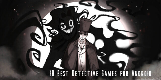 The 10 Best Detective Games for Android