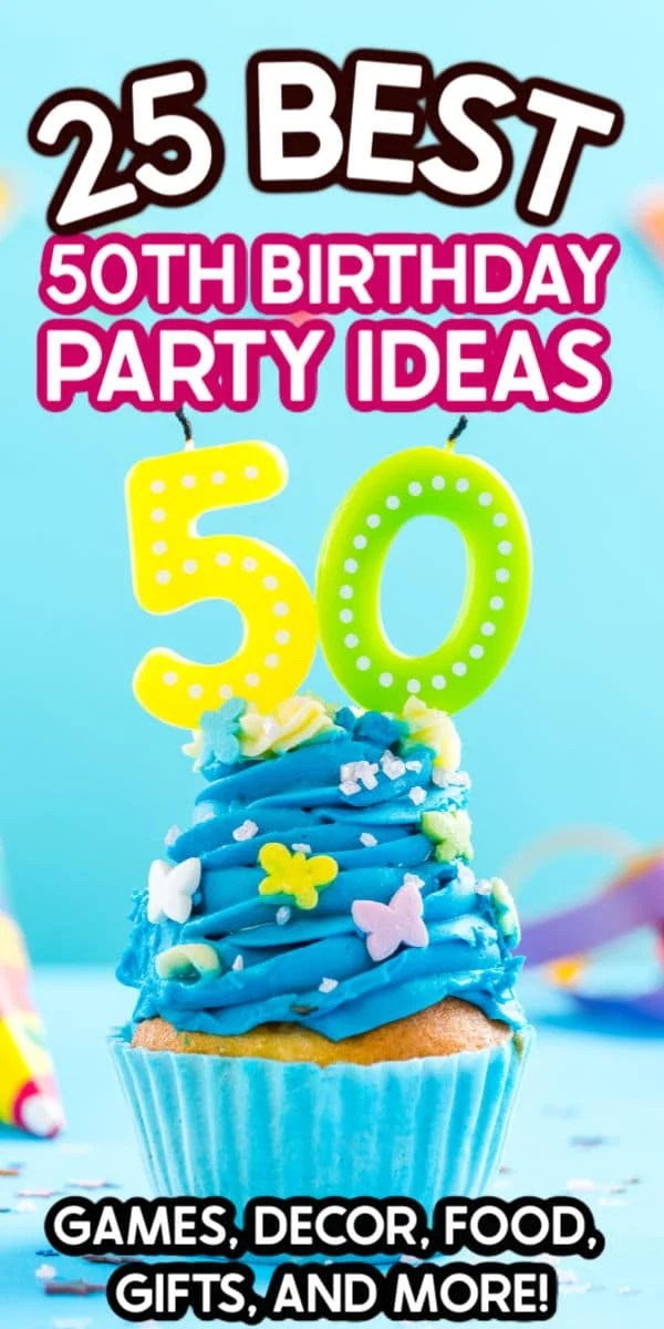 The Best 50th Birthday Party Ideas Play Party Plan