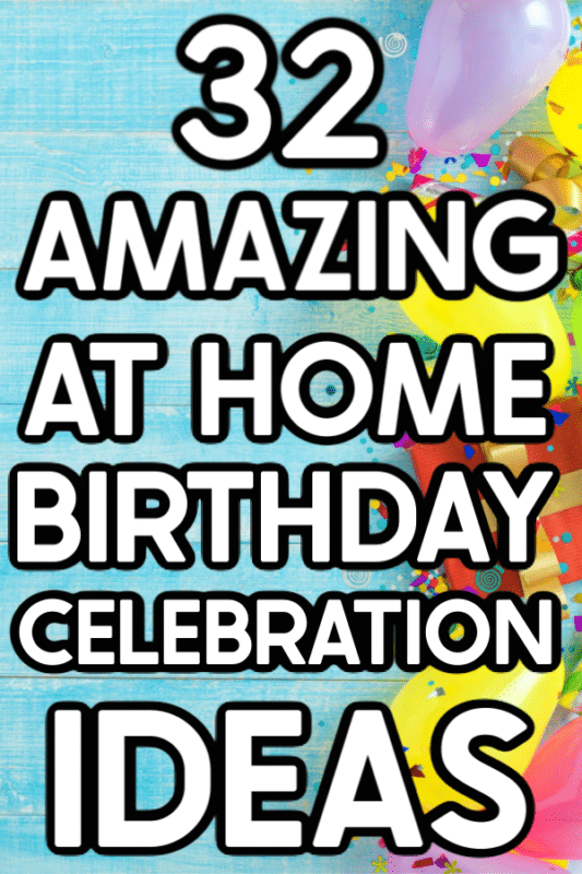 30 Birthday Party Ideas At Home Play Party Plan