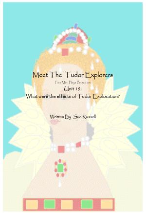 Meet The Tudor Explorers