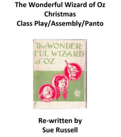 The Wonderful Wizard of Oz Christmas Play