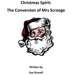 Christmas Spirit - The Conversion of Mrs Scrooge