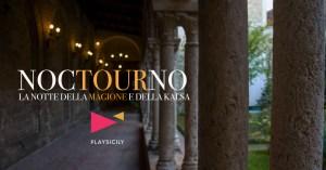 NOCTOURNO: LA NOTTE DELLA MAGIONE E DELLA KALSA @ Chiesa della Magione