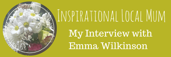 Inspirational Local Mum Emma Wilkinson by Play with Food