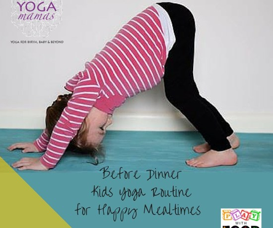 Kids Yoga Routine Before Dinner Time