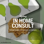 In Home Consults for Fussy Kids | Sydney | Play with Food