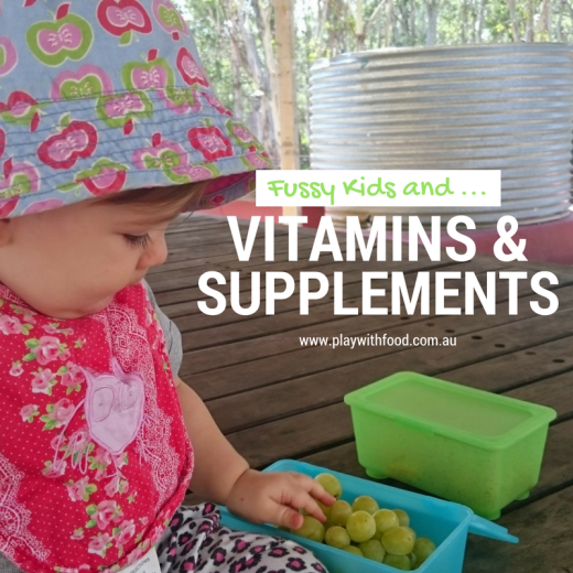 Vitamins and Supplements for fussy kids? by SImone Emery and Meg McClintock