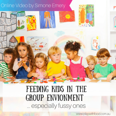 Feeding Kids in the Group Environment, especially fussy / picky eaters.