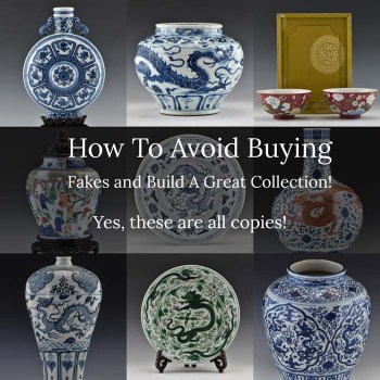 How to Avoid Buying Fake Chinese Porcelain At Auctions