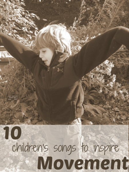 10 songs to get toddlers and preschoolers moving!