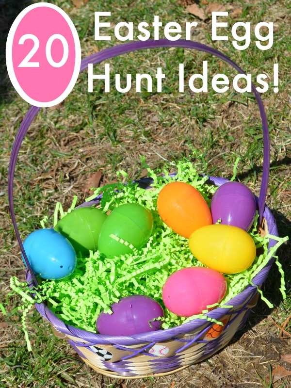 20 FUN ideas for Easter Egg Hunts!