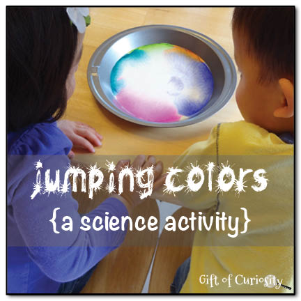 Jumping colors - a science activity >> Gift of Curiosity