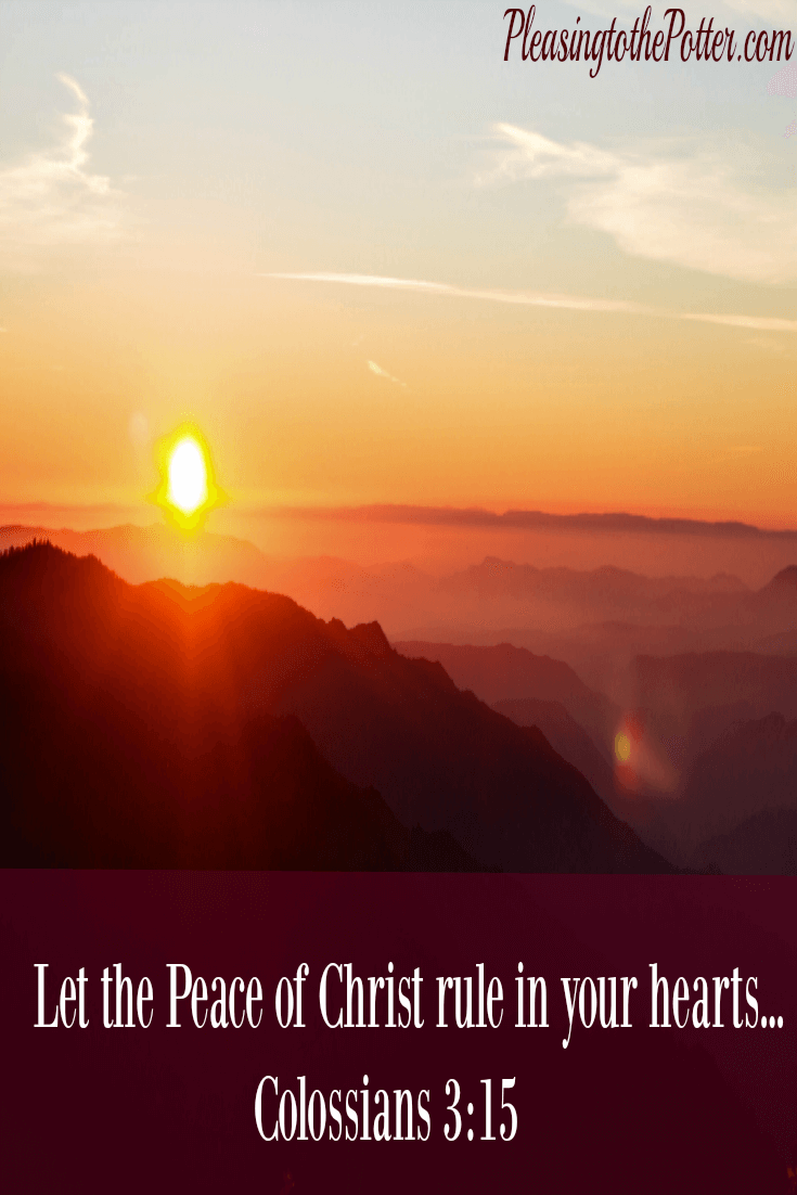 Let the Peace of Christ rule in your Hearts