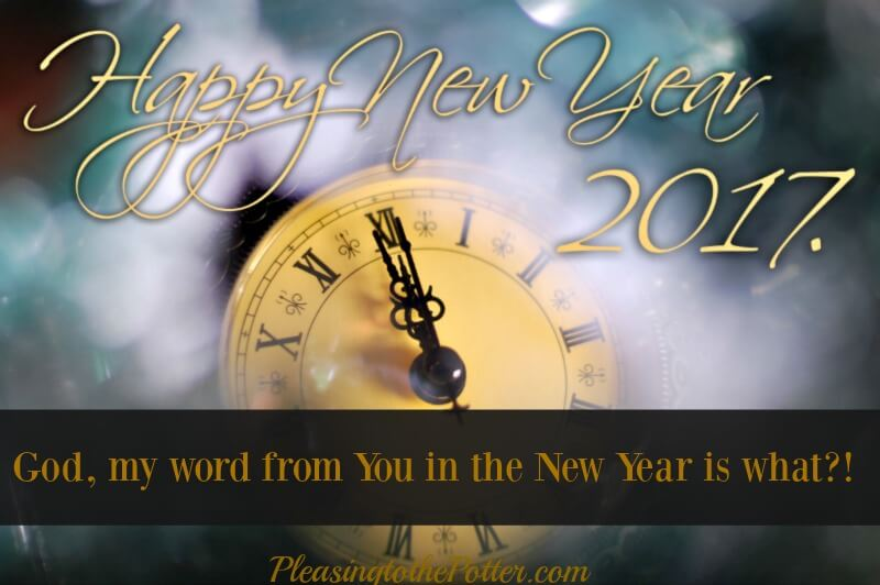 God  my word from You in the New Year is what     Horace Williams     God my from you for the New Year is what