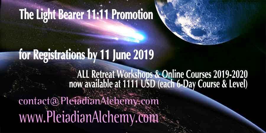 The Light Bearer 11:11 Promotion by 11 June 2019 for ALL Pleiadian