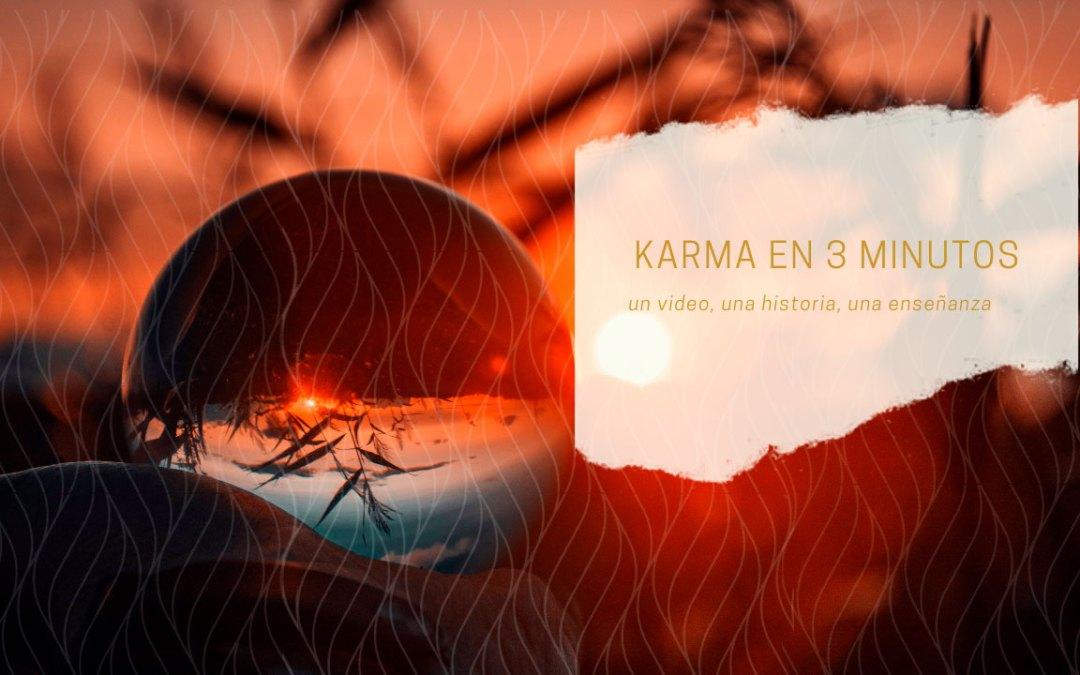 Karma en 3 minutos