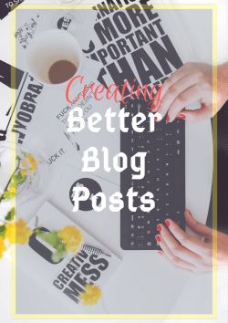 Creating better Blog Posts
