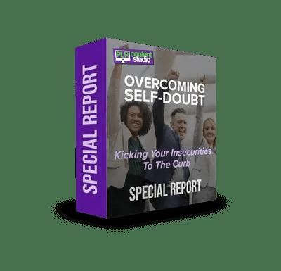 Overcoming Self-Doubt PLR Report$12.99