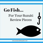 Go Fish…for Suzuki Review Pieces