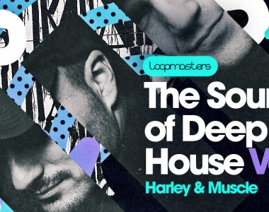 Loopmasters Harley & Muscle Present The Sound Of Deep House Vol. 2 - Sample Packs