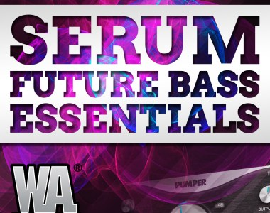 W.A Production Pumped: Serum Future Bass Essentials - Soft Synth Presets