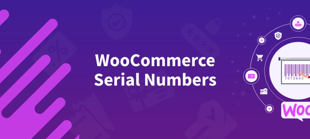 WooCommerce Serial Numbers Pro | PluginEver