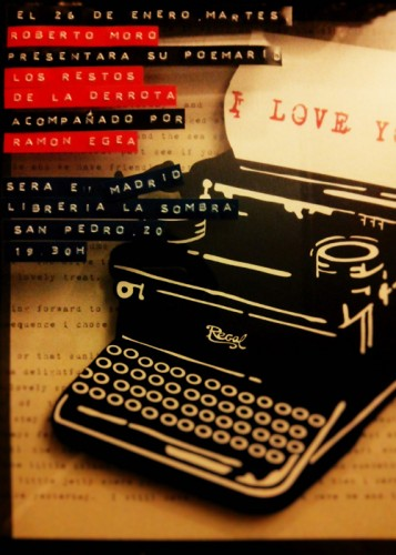 Cartel de Presentación de Los Restos de La Derrota, de Roberto Moro. Plumilla Berciano