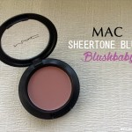MAC Sheertone Blush in Blushbaby Review and Swatches