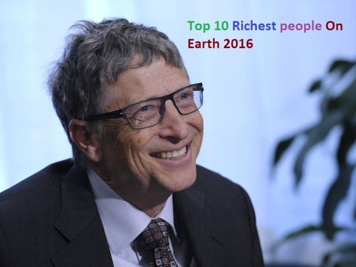 Top 10 Richest people On Earth 2016