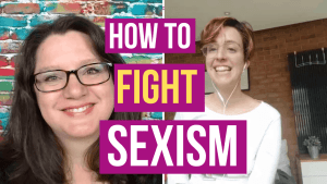 How to Fight Sexism