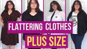 Flattering Clothes for Plus Size Women