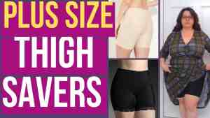 Plus Size Thigh Savers