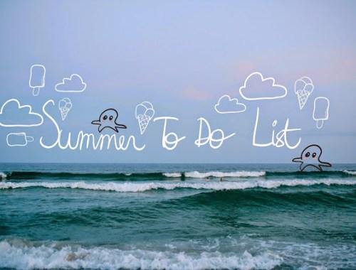 Summer to do list 2014