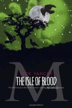 Cover of the book The Monstrumologist - The Isle of Blood