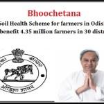Bhoochetana. Soil Health Scheme for farmers in Odisha