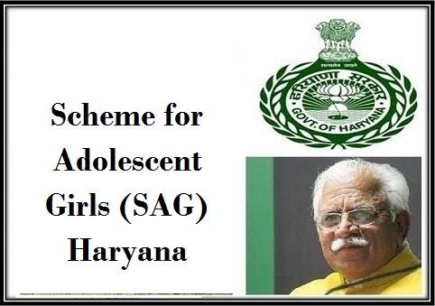 Scheme for Adolescent Girls (SAG) in Haryana