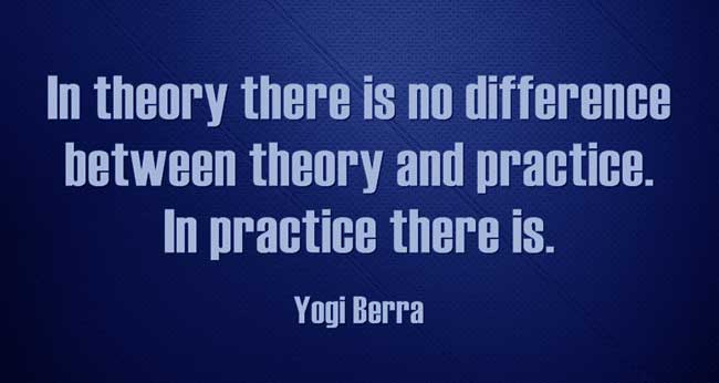 Difference between Theory and Practice