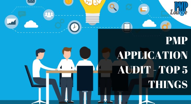 pmp application audit - Top 5 things to know about PMP application audit