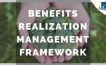 benefits realization framework - Benefits Realization Management Framework