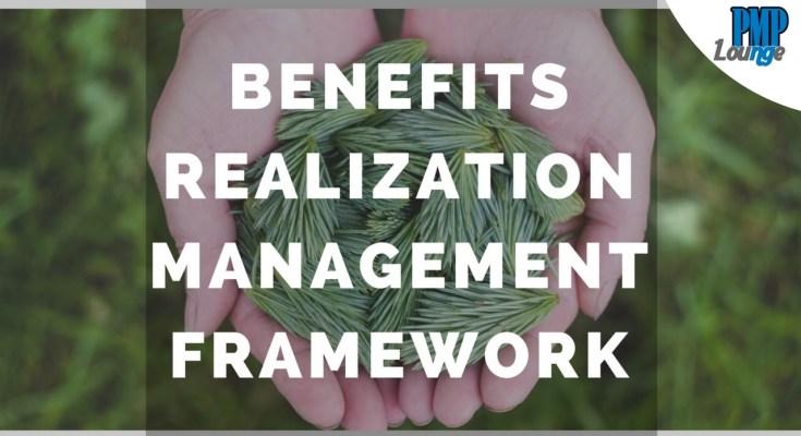 benefits realization framework - Benefits Realization Management Framework