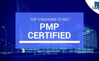 top 3 reasons to get pmp certified - Top 3 reasons to get PMP certified