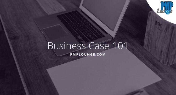 business case - Business Case 101