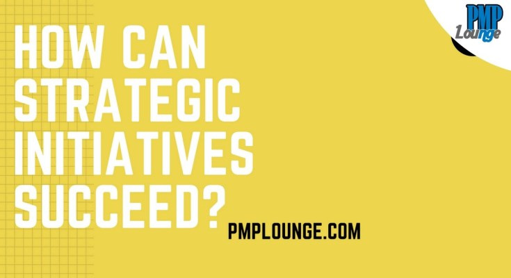 how can strategic initiatives succeed - How can strategic initiatives succeed?