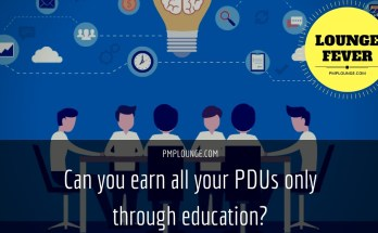 can you earn all your PDUs only through education - Can you earn all your PDUs only through education?