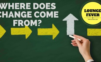 where does change come from - Change Management 101 - Where does change come from?