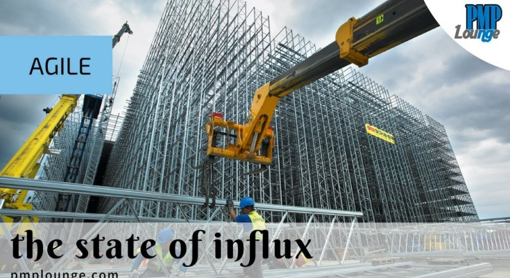 the state of influx - Agile - The State of Influx