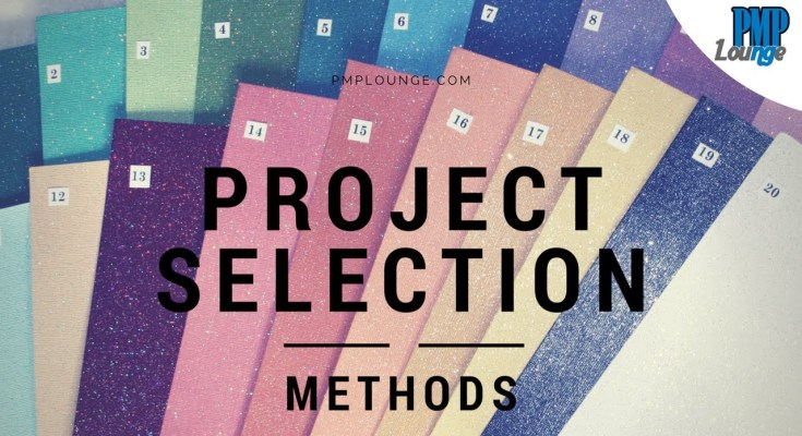 project selection methods - Overview of Project Selection Concepts / Methods / Techniques