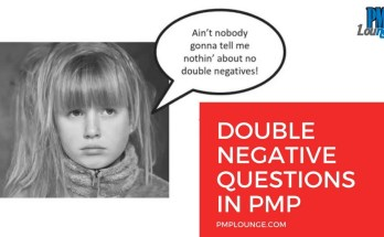 how to answer double negative questions - How to answer 'Double Negative' Questions in PMP Exam? | PMP Exam Tips
