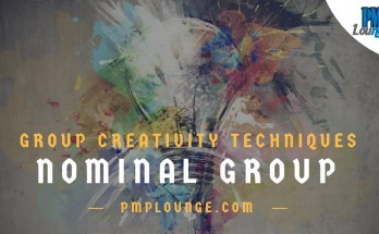 nominal group - Nominal Group Technique - Group Creativity Techniques