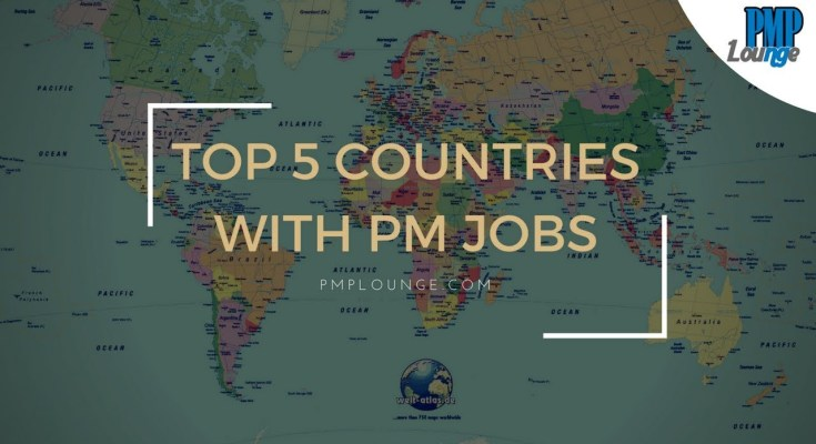 top 5 countries with project management jobs - Top 5 Countries with Most Number of Project Management Jobs